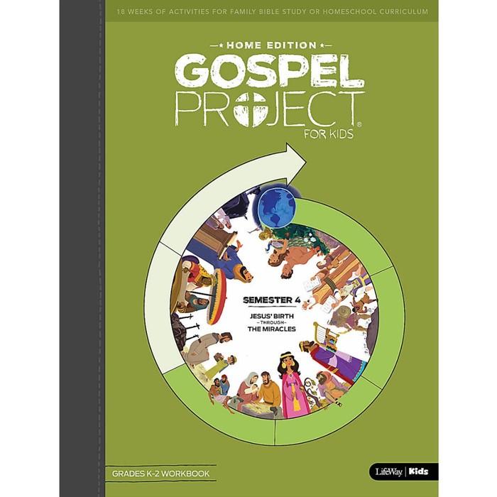Gospel Project Home Edition: Grades 3-5 Workbook, Semester 4 (Paperback)