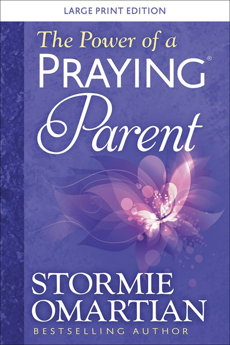 The Power of a Praying® Parent Large Print (Paperback)