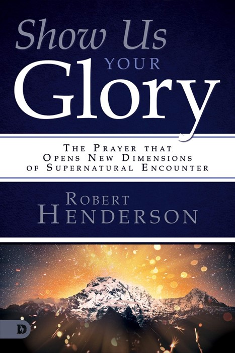 Show Us Your Glory (Paperback)