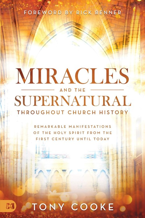 Miracles and the Supernatural throughout Church History (Paperback)