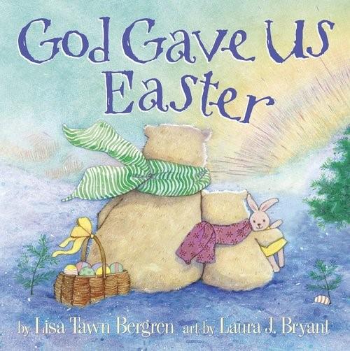 God Gave Us Easter (Board Book)