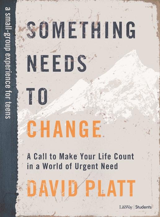 Something Needs to Change Teen Bible Study Book (Paperback)