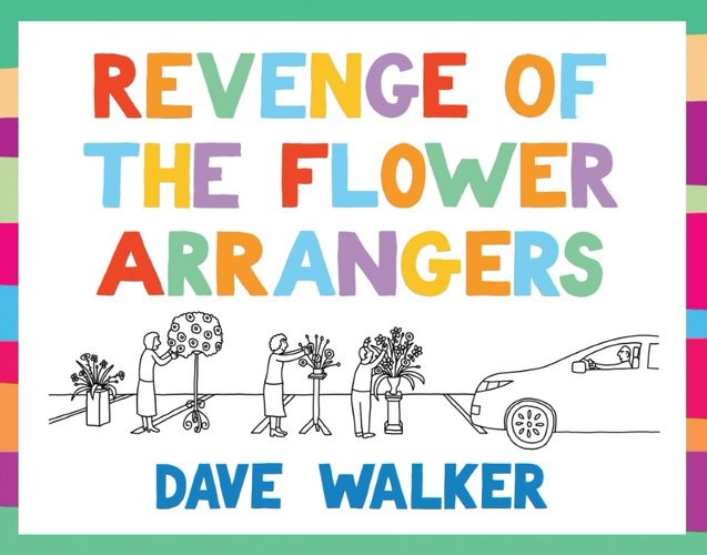 Revenge of the Flower Arrangers (Paperback)