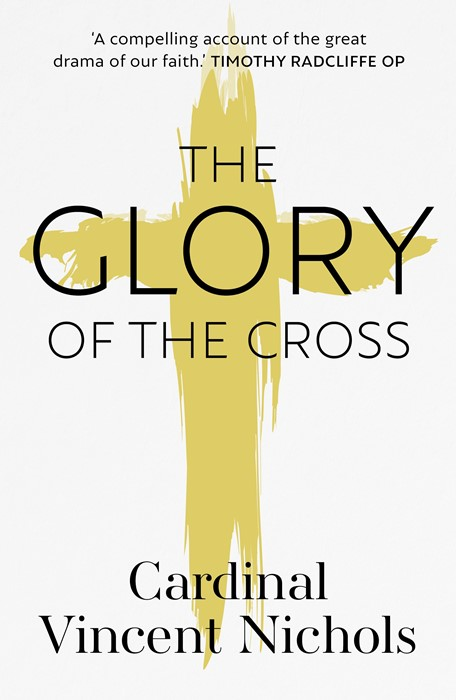 The Glory of the Cross (Paperback)