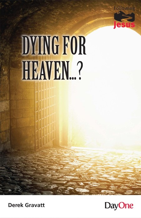 Dying for Heaven...? (Paperback)