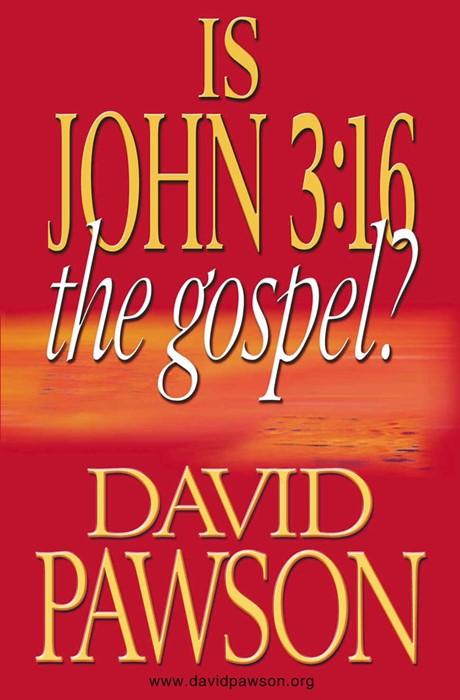 Is John 3:16 the Gospel? (Paperback)