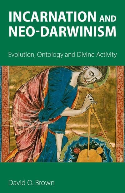 Incarnation and Neo-Darwinism (Paperback)