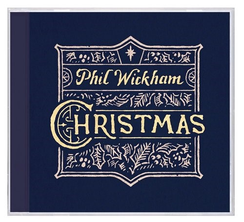 Phil Wickham Christmas CD (CD-Audio)