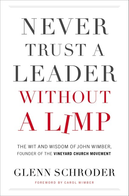 Never Trust a Leader Without a Limp (Paperback)