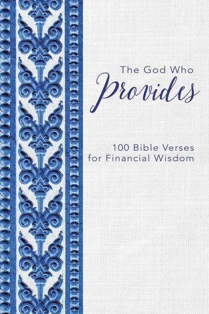 The God Who Provides (Hard Cover)