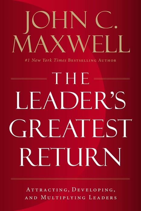 The Leader's Greatest Return (Paperback)