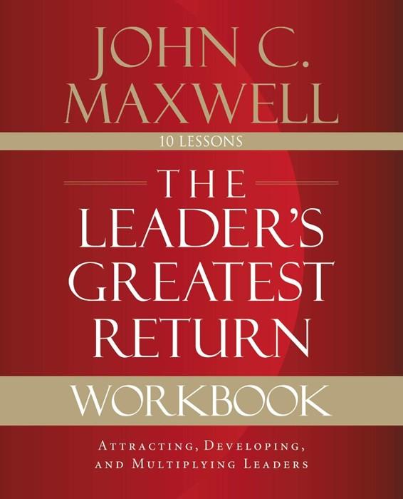 The Leader's Greatest Return Workbook (Paperback)
