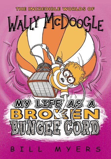 My Life as a Broken Bungee Cord (Paperback)