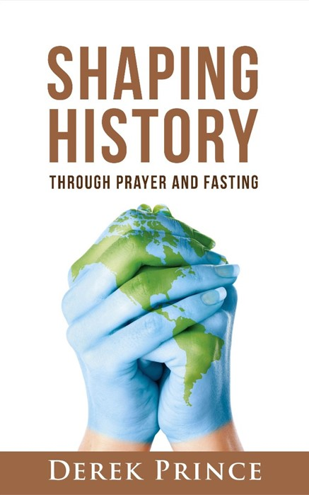 Shaping History Through Prayer and Fasting (Paperback)