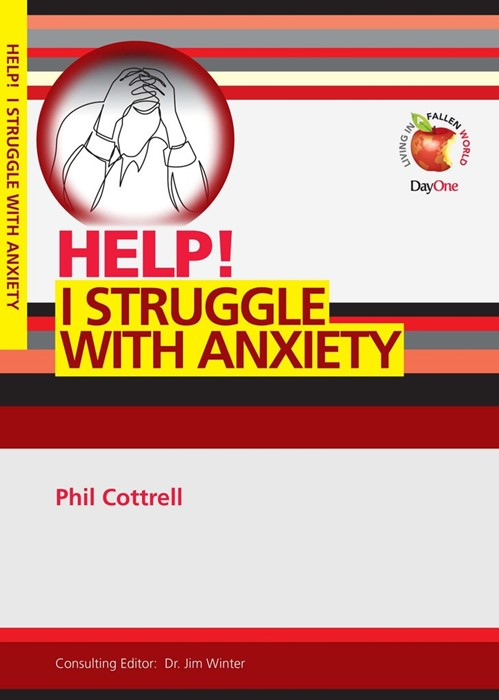 Help! I Struggle with Anxiety (Paperback)