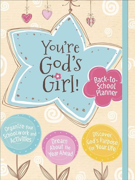 You're God's Girl! Back-to-School Planner (Paperback)