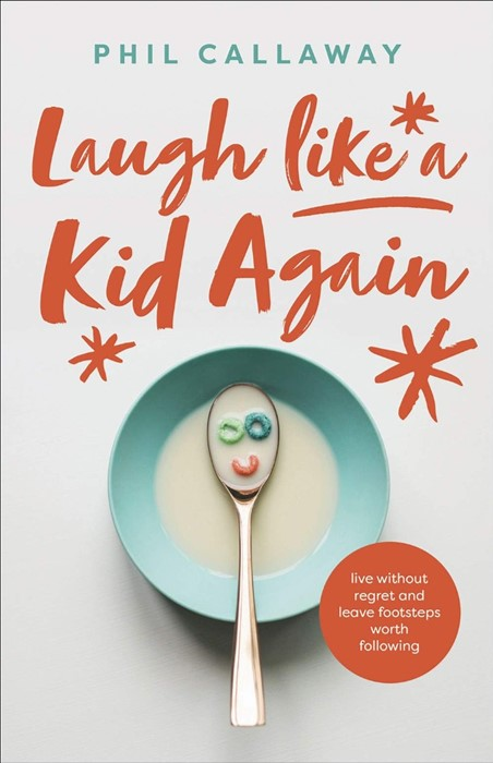 Laugh Like a Kid Again (Paperback)