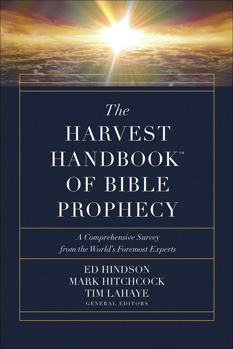 The Harvest Handbook of Bible Prophecy (Hard Cover)