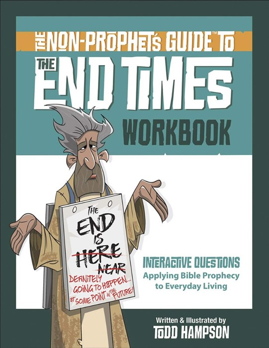 The Non-Prophet's Guide to the End Times Workbook (Paperback)