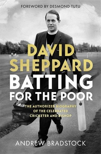 David Sheppard: Batting for the Poor (Hard Cover)