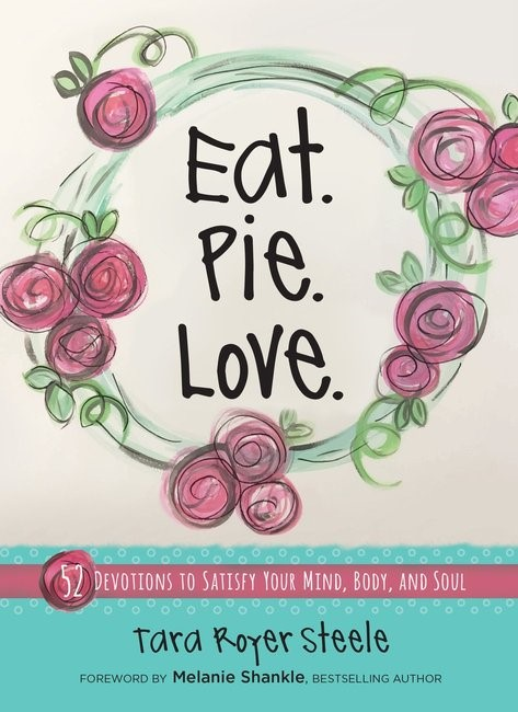 Eat. Pie. Love. (Hard Cover)