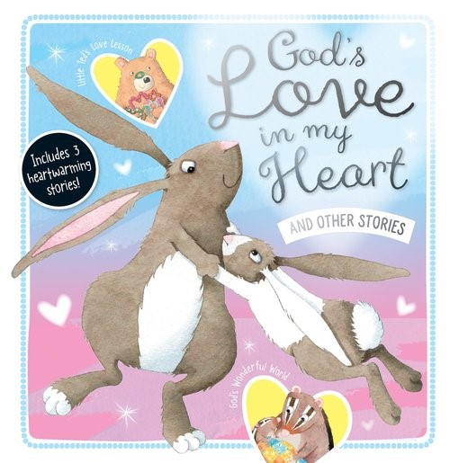 God's Love in My Heart and Other Stories (Hard Cover)