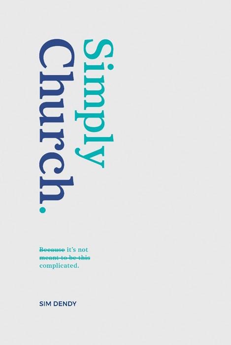 Simply Church (Paperback)