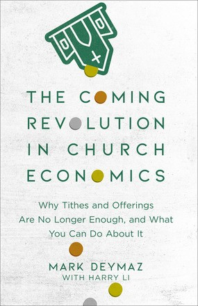 The Coming Revolution in Church Economics (Paperback)