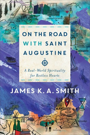 On the Road with Saint Augustine (Hard Cover)
