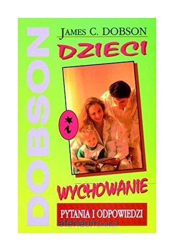 Dr Dobson Answers Your ?'s about Raising Children (Polish) (Paperback)