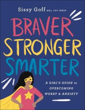 Braver, Stronger, Smarter (Paperback)
