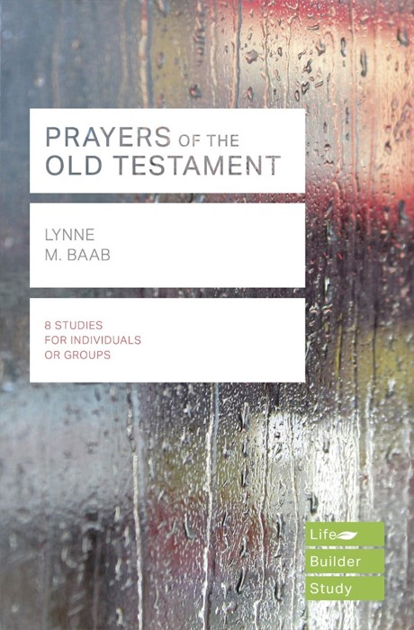 LifeBuilder: Prayers of the Old Testament (Paperback)