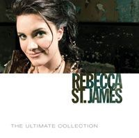 Rebecca St James: The Ultimate Collection CD (CD-Audio)