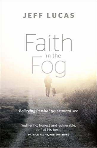 Faith in the Fog (Paperback)