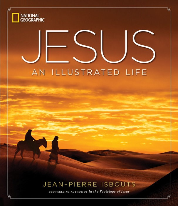 Jesus: An Illustrated Life (Hard Cover)