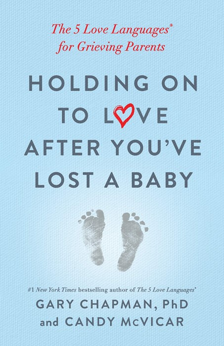 Holding on to Love After You've Lost a Baby (Paperback)