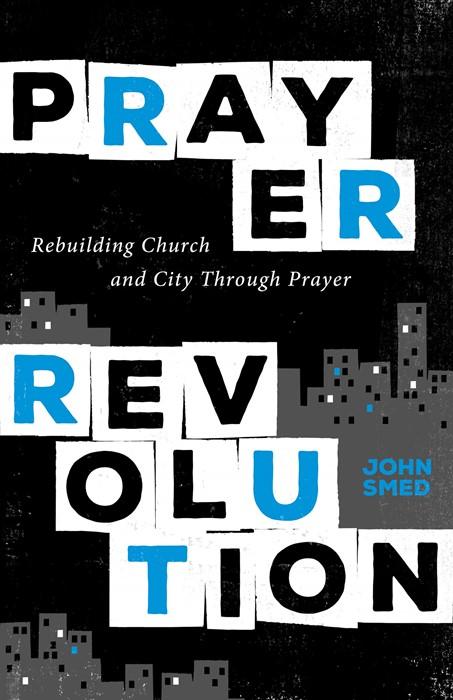 Prayer Revolution (Paperback)