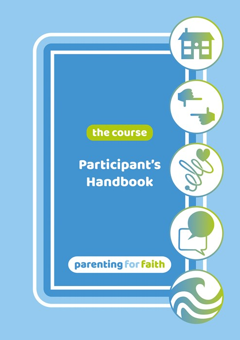 Parenting for Faith: The Course - Participant's Handbook (Paperback)