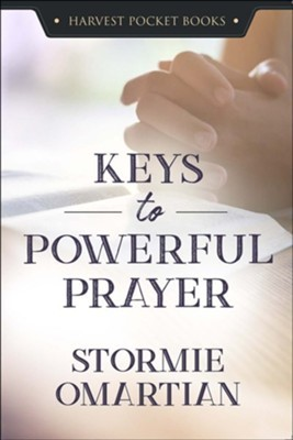 Keys to Powerful Prayer (Paperback)
