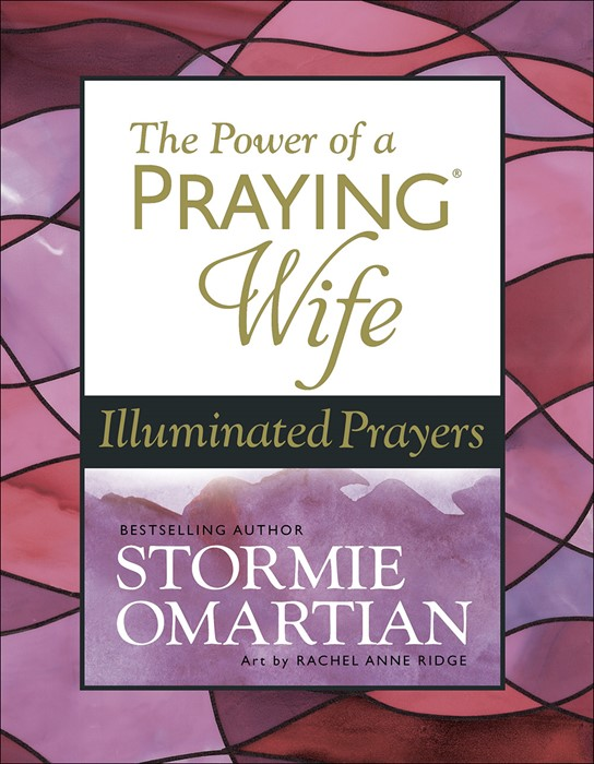 The Power of a Praying® Wife Illuminated Prayers (Hard Cover)