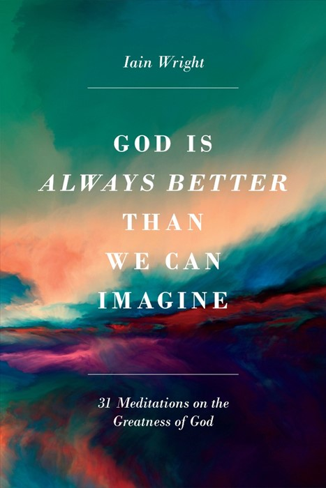 God is Always Better Than We Can Imagine (Paperback)