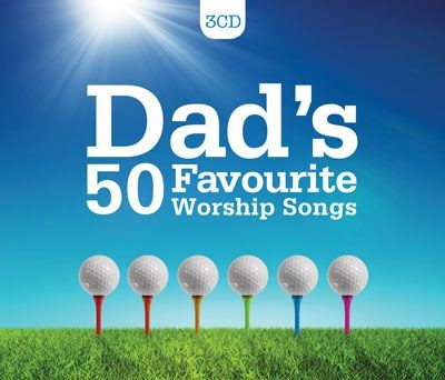 Dad's 50 Favourite Worship Songs CD (CD-Audio)