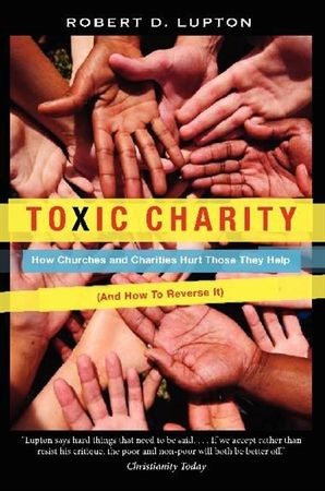 Toxic Charity (Paperback)