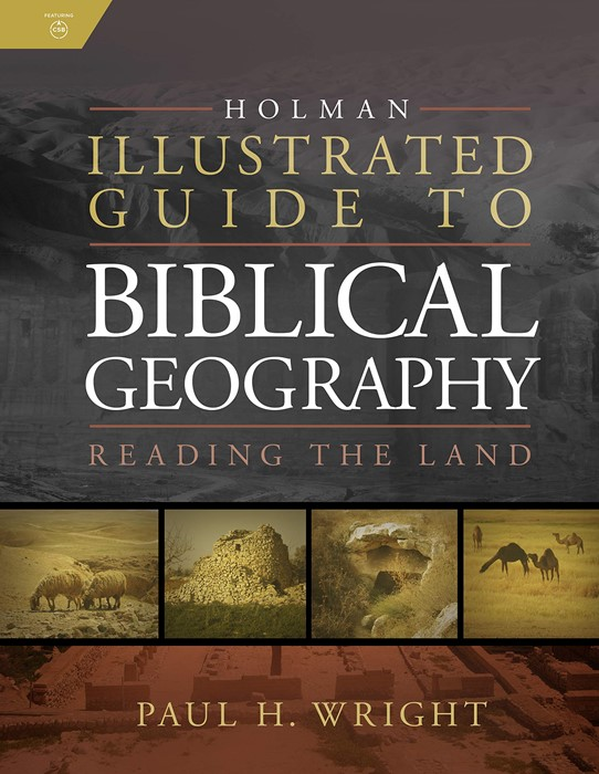 Holman Illustrated Guide To Biblical Geography (Hard Cover)