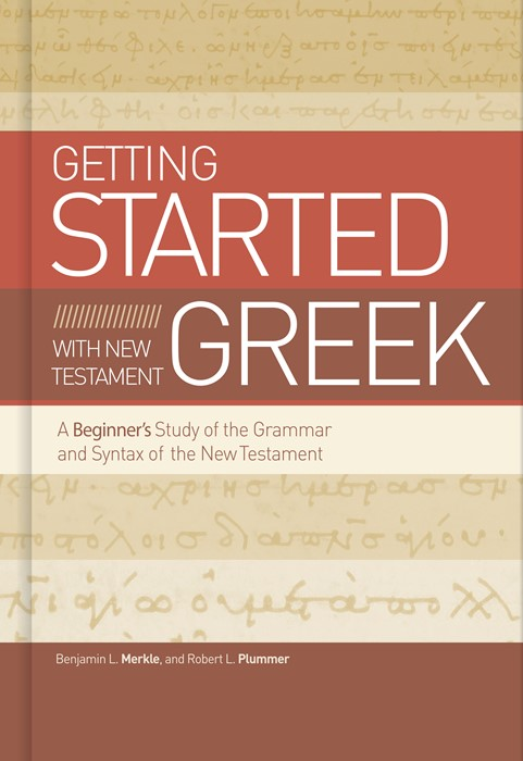 Getting Started with New Testament Greek (Hard Cover)
