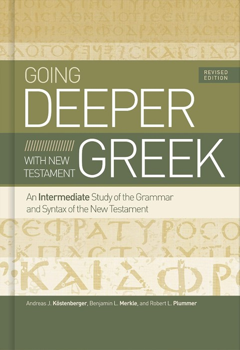 Going Deeper with New Testament Greek (Hard Cover)
