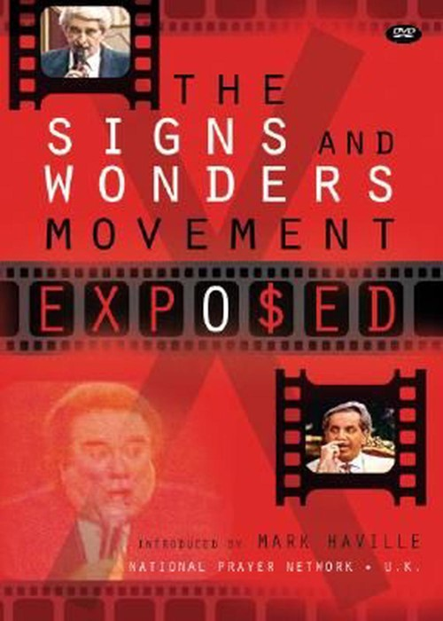 The Signs And Wonders Movement Exposed DVD (DVD)