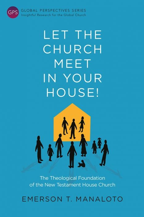Let the Church Meet in Your House! (Paperback)