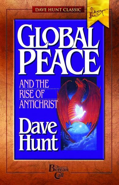 Global Peace and the Rise of Antichrist (Paperback)