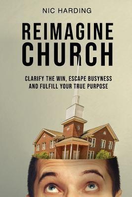 Reimagine Church (Paperback)